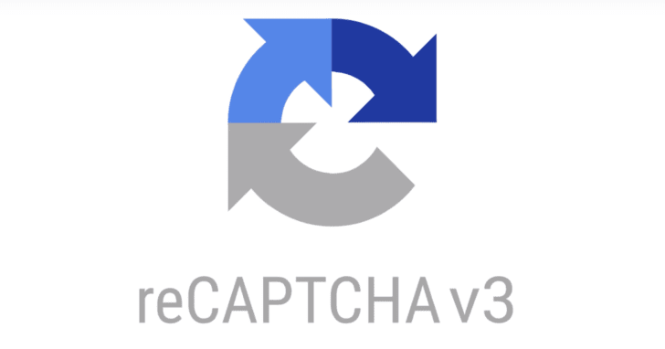 Google Launches reCAPTCHA v3 Without User Interaction Detects Bad Traffic